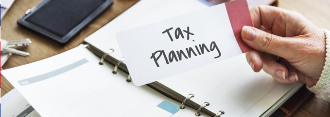 Tax Planning – do you know the options for you or your business?