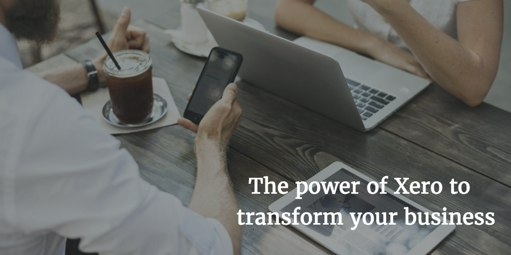 The power of Xero to transform your business: