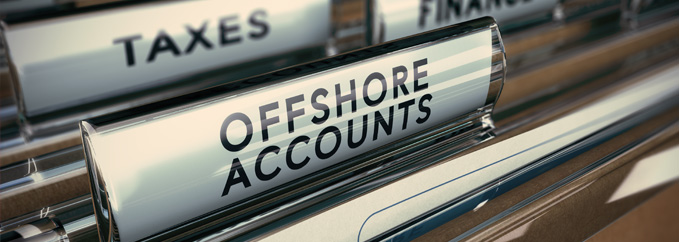 Are you holding assets in Offshore Accounts?